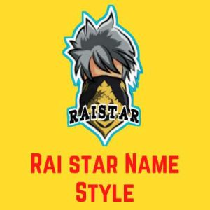 Raistar Name Styles