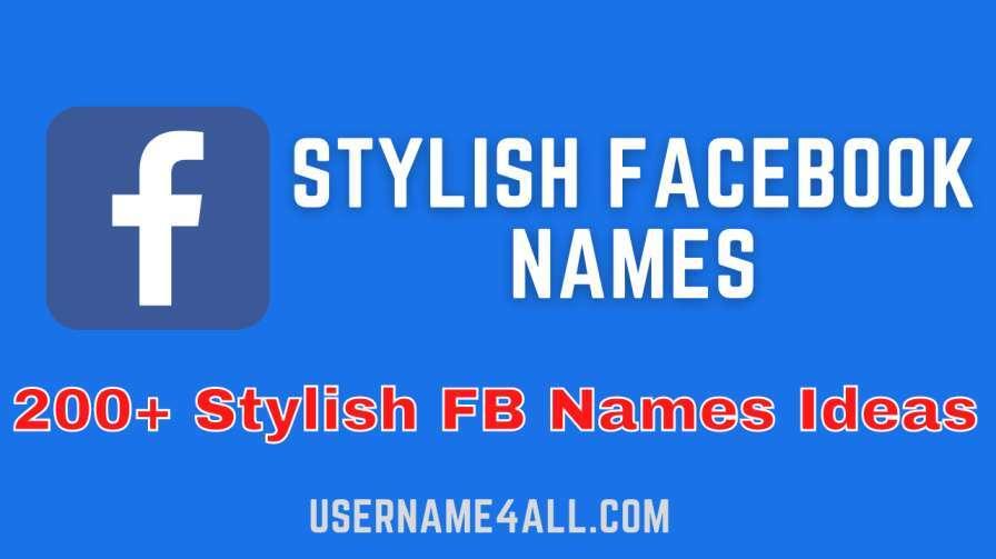 Stylish Facebook Names Ideas